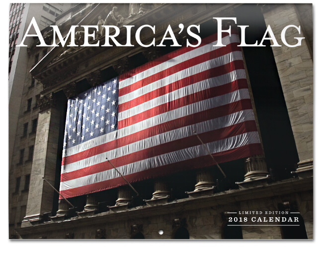 American Flag Wall Calendar 2018 Limited Edition